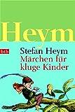 Märchen für kluge Kinder - Stefan Heym