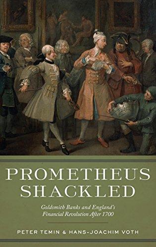 prometheus-shackled-goldsmith-banks-and-englands-financial-revolution-after-1700