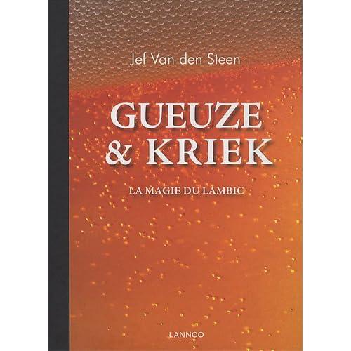 Gueuze et Kriek : La magie du lambic