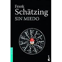 Sin miedo (Booket Logista)