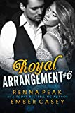 Royal Arrangement #6