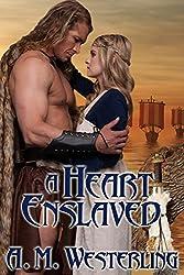 A Heart Enslaved (English Edition)