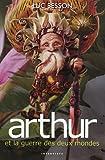 Arthur et les Minimoys - Tome 4 : Arthur et la guerre des deux mondes