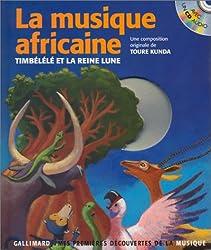 La Musique africaine : Timbélélé et la Reine lune