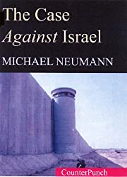 The Case Against Israel (Counterpunch)