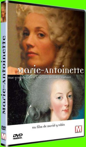 Marie Antoinette / Grubin David, réal. | GRUBIN, David. Monteur