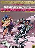 Le Vagabond des Limbes, tome 3 - Les Charognards du Cosmos