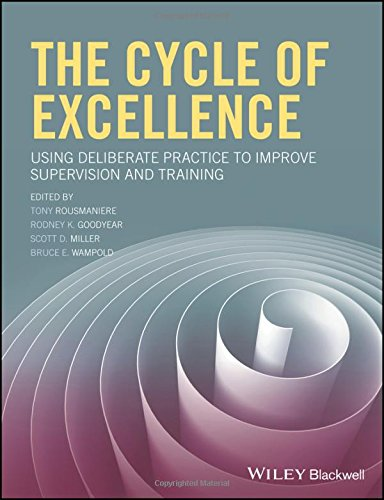 the-cycle-of-excellence-using-deliberate-practice-to-improve-supervision-and-training