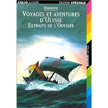 Voyages et aventures d'Ulysse: Extraits de «L'Odyssée»