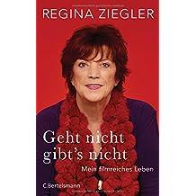 Geht nicht gibt's nicht!: Autobiografie