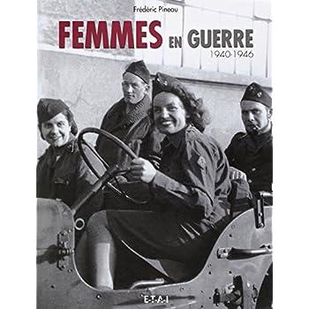 Femmes en guerre 1940-1946