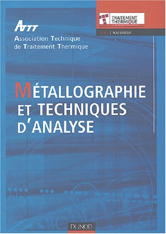 Métallographie et techniques d'analyse
