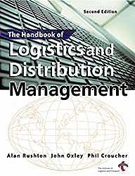 The Handbook of Logistics and Distribution Management (Creating Success)