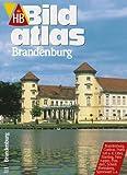 HB Bildatlas Brandenburg -