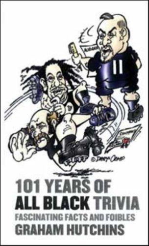 101 Years of All Black Trivia por Graeme Hutchins