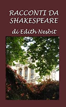 Racconti  da  Shakespeare di [Nesbit, Edith]