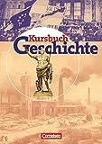 Kursbuch Geschichte - Bisherige Ausgabe - Allgemeine Ausgabe: Von der Antike bis zur Gegenwart: Sch?lerbuch