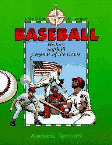 Baseball (Unit Study Adventure) por Amanda Bennett