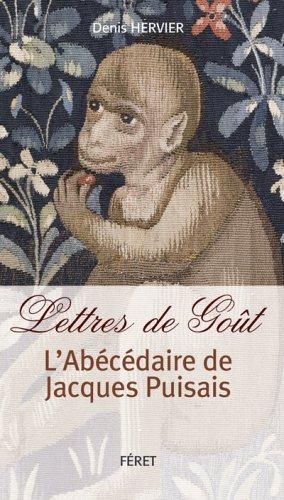 Lettres de Goût : L'abécédaire de Jacques Puisais