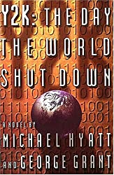 Y2K, the Day the World Shut Down: The Day the World Shut Down