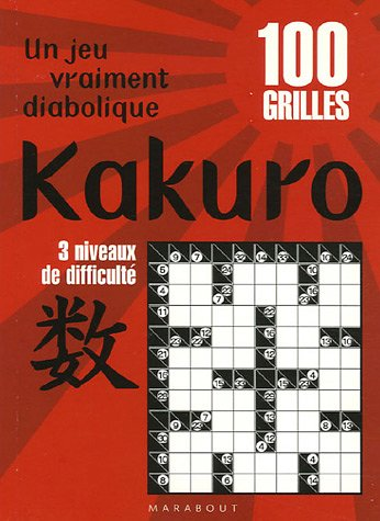 Le livre du Kakuro : 100 Grilles 3 Niveaux de difficulté par Carol Vorderman