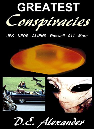 greatest-conspiracies-jfk-ufos-aliens-roswell-911-twa-800-haarp-english-edition
