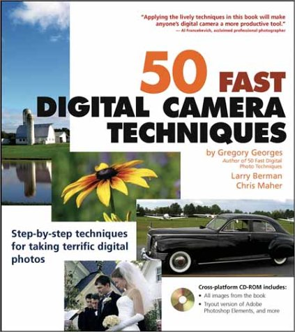 eBook Online 50 Fast Digital Camera Techniques (50 Fast Techniques Series) iBook