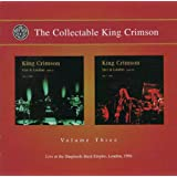 The Collectable King Crimson Volume Three: Live at Shepherd's Bush Empire, London 1996
