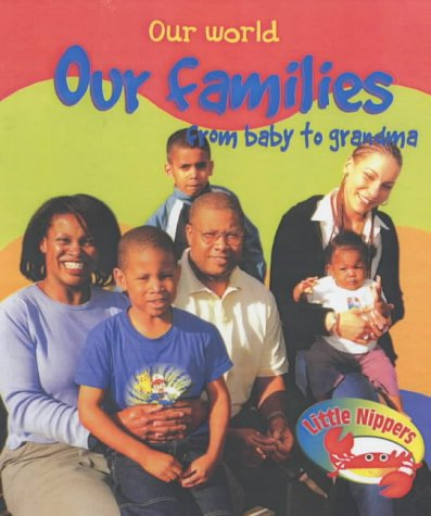 Our families from baby to grandma