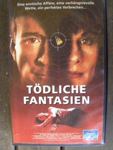 Tödliche Fantasien ~ eine erotische Affäre, eine verhängnisvolle Wette, ein perfektes Verbrechen....