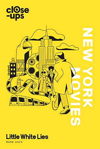 New York Movies (Close-Ups, Book 3) por Mark Asch