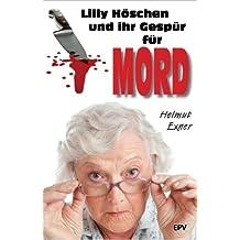 Lilly Höschen und ihr Gespür für Mord (Harzkrimis 4)