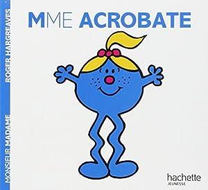 "Afficher ""Monsieur Madame Mme ACROBATE"""