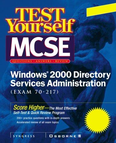 MCSE Windows 2000 Directory Services Test Yourself Practice Exams (Exam 70-215) por Inc Syngress Media