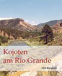 Kojoten am Rio Grande (Western-Reihe 'Die Al Wolfson-Chroniken' 1)