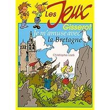 Je M'Amuse en Bretagne - les Jeux Gisserot
