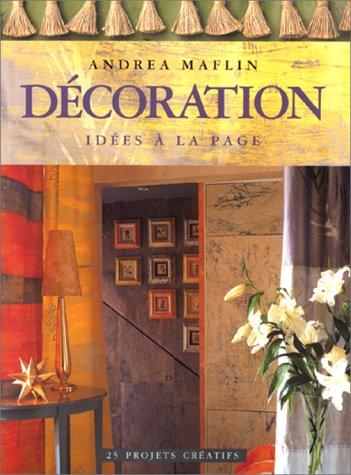 Décoration, idées à la page par Andréa Maflin