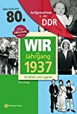 Aufgewachsen in der DDR - Wir vom Jahrgang 1937 - Kindheit und Jugend: 80. Geburtstag - Karin Kopp