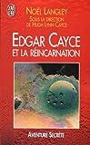 Edgar Cayce et la réincarnation