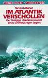 Im Atlantik verschollen - Steven Callahan
