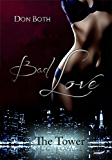 Bad Love (The Tower 2)