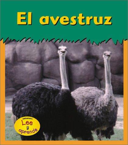 El Avestruz / Ostrich (Animales Del Zoologico) por Patricia Whitehouse