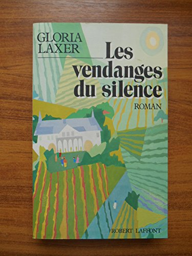 Les vendanges du silence / Laxer, Gloria / Rf39593