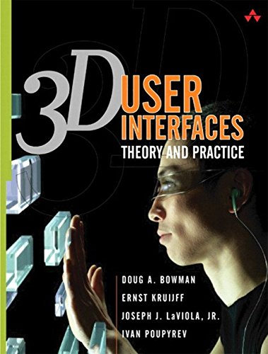 [(3D User Interfaces : Theory and Practice)] [By (author) Doug A. Bowman ] published on (July, 2004) - 3d User Interfaces