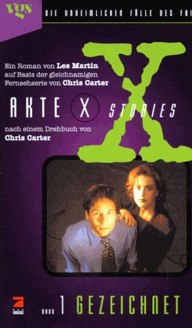 Akte X Stories - Band 1: Gezeichnet