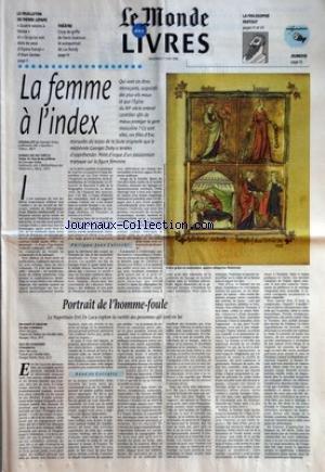 MONDE DES LIVRES (LE) du 07/06/1996 - LE FEUILLETON DE PIERRE LEPAPE - QUATRE SAISONS A VENISE ET CE QU'ON VOIT DANS LES YEUX D'ILLIYANA KAROPI D'ALAIN GERBER - THEATRE - COUP DE GRIFFE DE DENIS GUENOUN ET AUTOPORTRAIT DE LUC BONDY - LA PHILOSOPHIE PARTOUT - LA FEMME A L'INDEX - QUI SONT CES ETRES MENACANT, SUSPECTES DES PLUS VILS MAUX ET QUE L'EGLISE DU XIIE SIECLE ENTEND CONTROLER AFIN DE MIEUX PROTEGER LA GENT MASCULINE ? - PORTRAIT DE L'HOMME-FOULE - LE NAPOLITAIN ERRI DE LUCA EXPLO