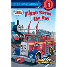 Flynn Saves the Day (Thomas & Friends: Step Into Reading. Step 1)