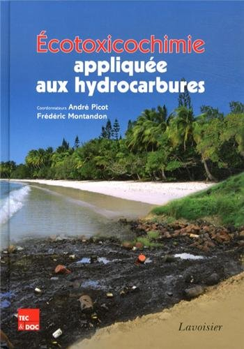 Ecotoxicochimie appliquée aux hydrocarbures