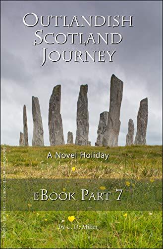 Outlandish Scotland Journey: eBook Part 7 (English Edition) eBook ...