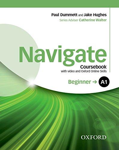 Navigate A1. Student's book-Oxford Online Skills Program. Per le Scuole superiori. Con DVD-ROM. Con espansione online